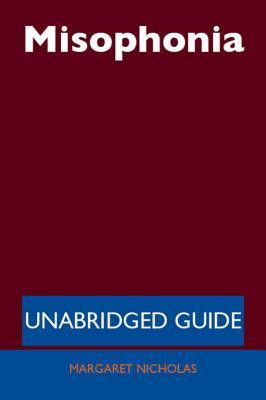 Misophonia - Unabridged Guide Margaret Nicholas