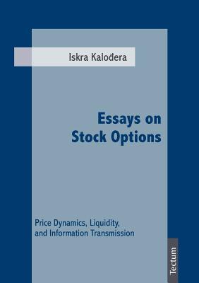 Essays on Stock Options Iskra Kalodera