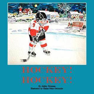 Hockey! Hockey!  by  Ashley Brennan