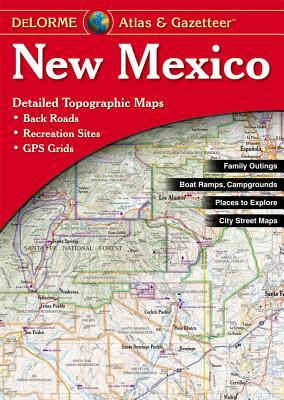 New Mexico Atlas & Gazetteer  by  DeLorme