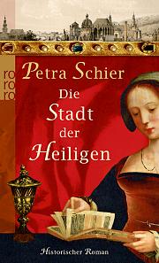 Die Stadt der Heiligen (Aachen-Trilogie #1)  by  Petra Schier