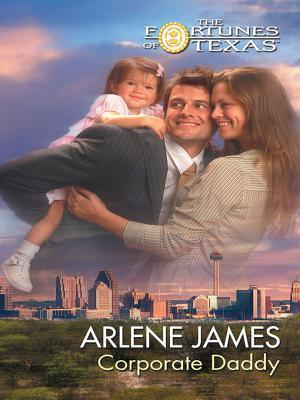 Corporate Daddy  by  Arlene James