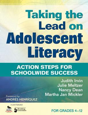 Taking Action on Adolescent Literacy: An Implementation Guide for School Leaders  by  Judith L Irvin