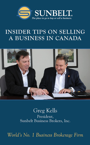 Insider Tips on Selling a Business in Canada Greg Kells