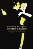 Portami a ballare (Commissario Ponzetti, #4)  by  Giovanni Ricciardi