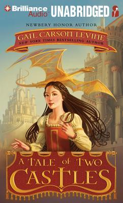 Tale of Two Castles, A  by  Gail Carson Levine