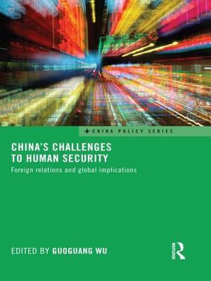 Chinas Challenges to Human Security: Foreign Relations and Global Implications Guoguang Wu