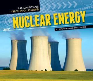 Nuclear Energy  by  Marcia Amidon Lusted