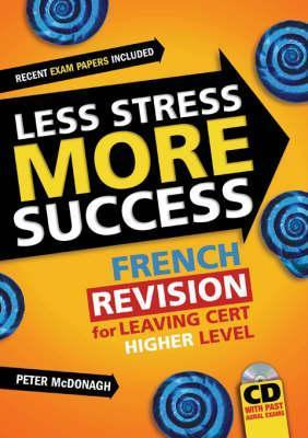 French Revision For Leaving Cert Higher Level Peter McDonagh