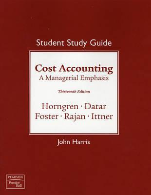 Review Manual For Classroom Exams: Cpa And Cma Questions With Explanatory Answers:  Cost Accounting A Managerial Emphasis  by  John K. Harris