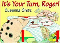 Its Your Turn Roger  by  Susanna Greta