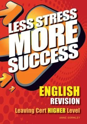 English Revision Leaving Cert Higher Level  by  Anne Gormley