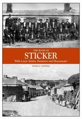 Book of Sticker: With Lower Sticker, Paramoor and Hewaswater  by  Peter G. Twining