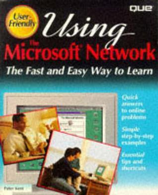 Using The Microsoft Network  by  Peter Kent