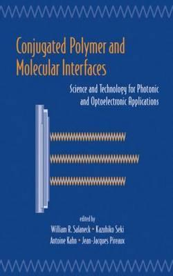Conjugated Polymer Surfaces and Interfaces: Electronic and Chemical Structure of Interfaces for Polymer Light Emitting Devices  by  William R. Salaneck