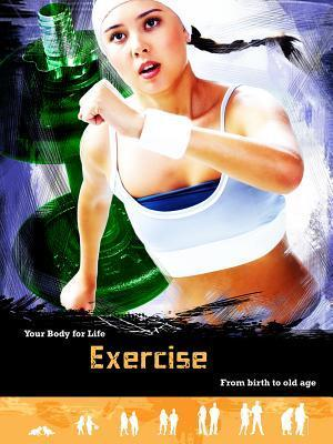 Exercise: From Birth to Old Age  by  Andrew Solway