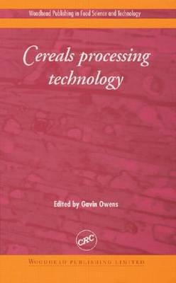 Cereals Processing Technology Gavin Owens