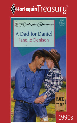 A Dad for Daniel  by  Janelle Denison