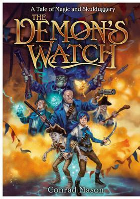 The Demons Watch (Tales of Fayt, #1)  by  Conrad Mason
