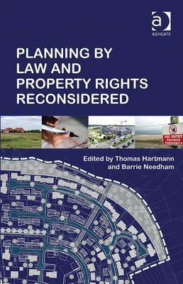 Planning Law and Property Rights Reconsidered by Thomas Hartmann