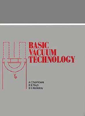 Basic Vacuum Technology A. Chambers