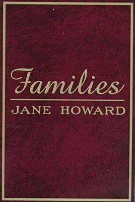 Families  by  Jane Howard