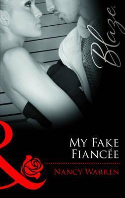 My Fake Fiance  by  Nancy Warren