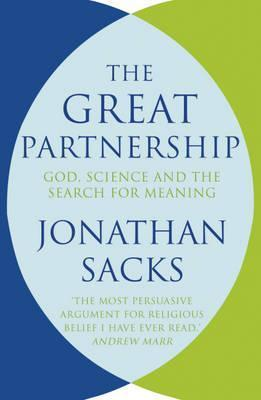 The Great Partnership: God, Science and the Search for Meaning  by  Jonathan Sacks