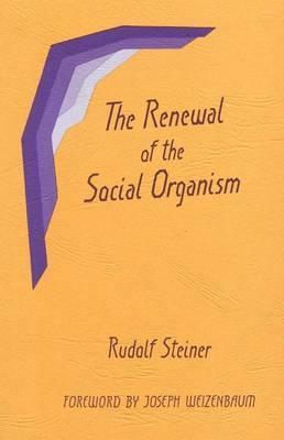 Renewal of Social Organism Rudolf Steiner