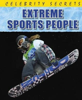 Extreme Sports People  by  Paul Mason