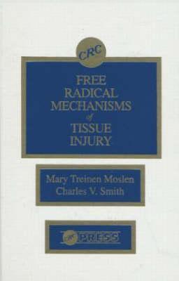 Free Radical Mechanisms of Tissue Injury  by  Moslen Treinen Moslen