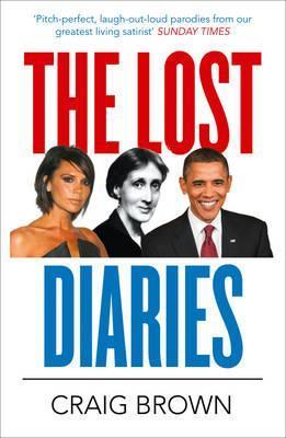 The Lost Diaries. Craig Brown Craig  Brown