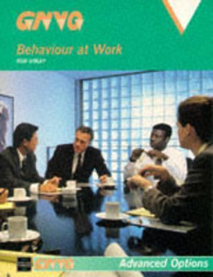 Business Options: Behaviour at Work  by  Rob Sibley