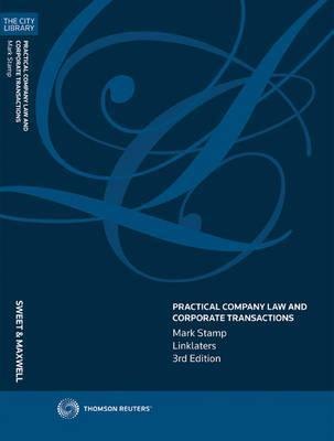 Practical Company Law and Corporate Transactions  by  Mark Stamp