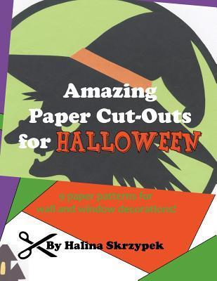 Amazing Paper Cut Outs for Halloween Halina Skrzypek