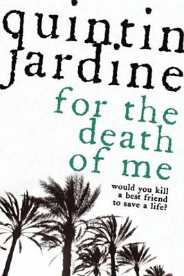 For The Death Of Me Quintin Jardine