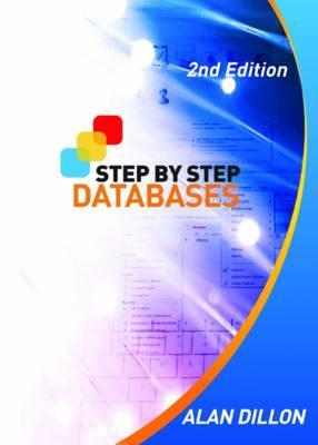 Step Step Databases. Alan Dillon by Dillon