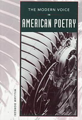The Modern Voice in American Poetry William Doreski