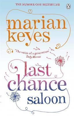Last Chance Saloon. Marian Keyes Marian Keyes
