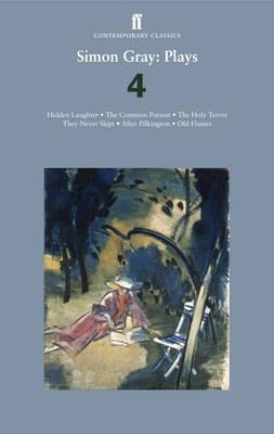 Plays 4: Common Pursuit / Holy Terror / After Pilkington / Old Flames / They Never Slept  by  Simon Gray