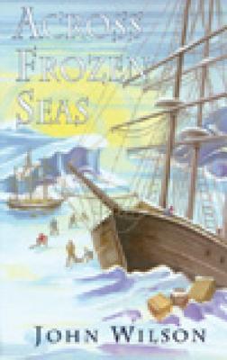 Across Frozen Seas  by  John Wilson