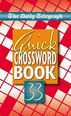 Daily Telegraph Quick Crossword Book 33 Telegraph Group Limited