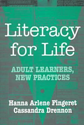 Adult Literacy Education: Current & Future Directions  by  Hanna Arlene Fingeret