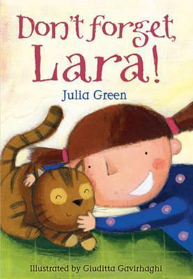 Dont Forget Lara  by  Julia Green