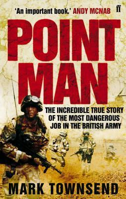 Point Man. Mark Townsend Mark Townsend