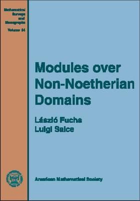 Modules Over Non-Noetherian Domains Laszlo Fuchs