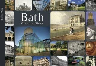 Bath: City on Show  by  Cathryn Spence