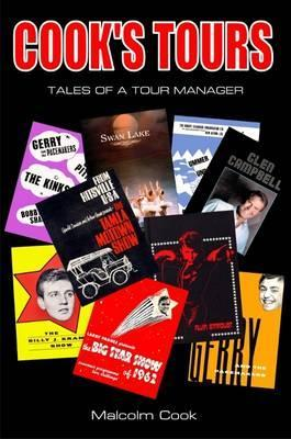 Cooks Tours: Tales of a Tour Manager  by  Malcolm Cook