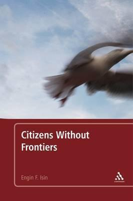 Citizens Without Frontiers Engin F. Isin