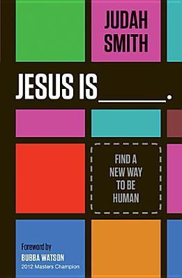 Jesus Is Student Edition: Discovering Who He Is Changes Who You Are Judah Smith